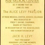 Plaque at Rose Medical Center, Denver, honoring Jack Levy's donation towards the establishment of the Alice Levy Pavilion